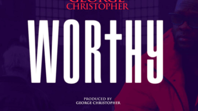 Photo of New Music: Worthy By George Christopher | @Lysm19