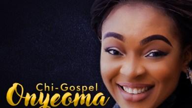 Photo of #FreshRelease: Onyeoma By Chi-Gospel