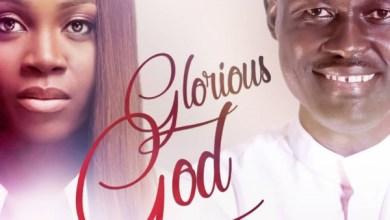 Photo of #New Releases: Glorious God(Remix) By Elijah Oyelade ft.Glowreeyah Braimah [@elijahoyelade