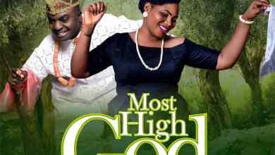 Photo of Most High God By Queen Esther Ft. Asu Ekiye