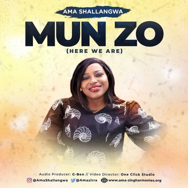 Mun Zo By Ama Shallagwa