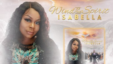 "Photo of NEW MUSIC: ISABELLA UNLEASHES ""WIND OF THE SPIRIT"""