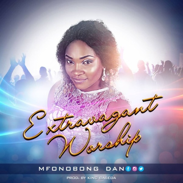 Mfonobong Dan - I Bless You