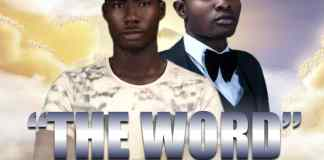 The Word By Yung Kelvin
