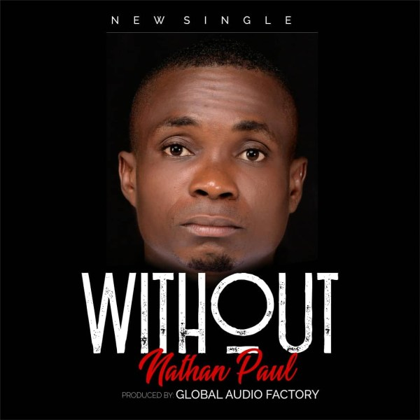Without By Nathan Paul