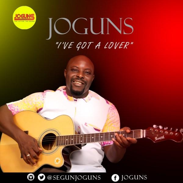 Joguns - I've Got A Lover