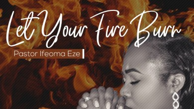 Photo of Let your Fire Burn By Pastor Ifeoma Eze