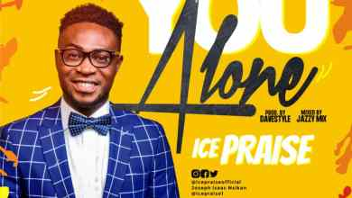 Photo of NEW MUSIC (Audio & Video): You Alone By Icepraise