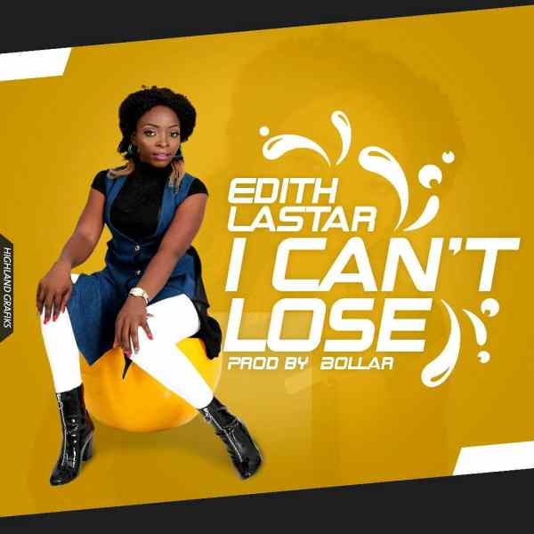 I Can't Loose By Edith Lastar