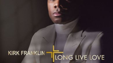 "Photo of Kirk Franklin New Album ""Long Live Love"" Available For Streaming"