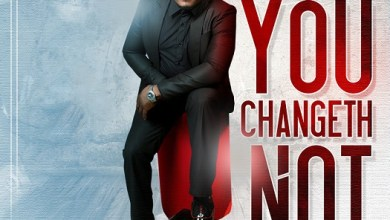 Photo of [Audio] You Changeth Not by Charly C