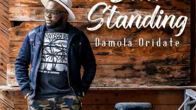 Photo of [Video] Still Standing By Damola Oridate