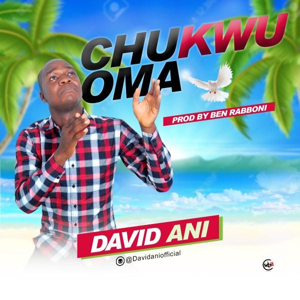 Chukwuoma By  David Ani
