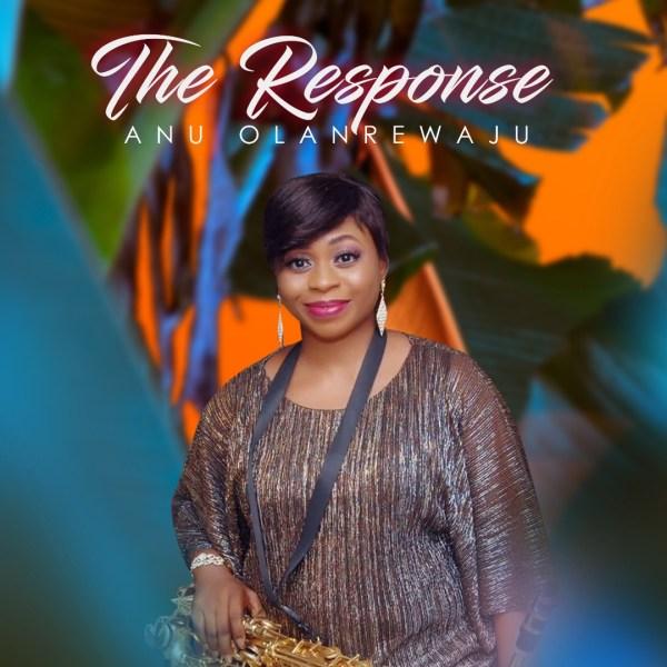 The Response By Anu Olanrewaju