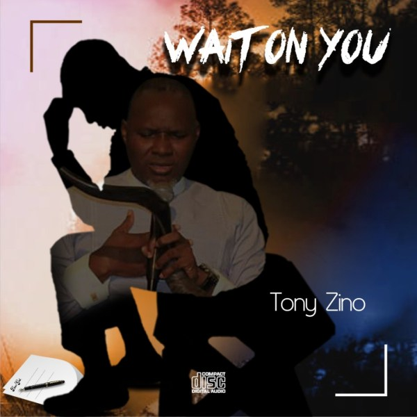 Tony Zino - Wait On You