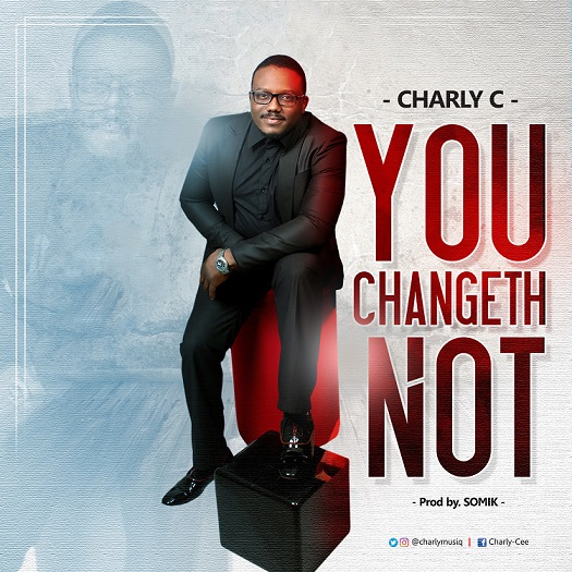You Changeth Not By Charly-C