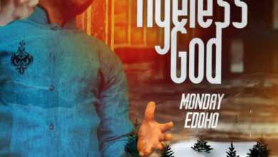 Photo of [Audio] Ageless God By Monday Edoho