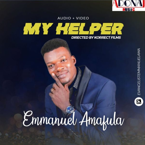 My Helper By Emmanuel Amafula