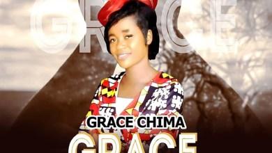Photo of [Audio + Lyics + Video] Grace By Grace Chima