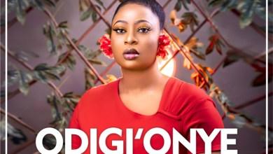 Photo of [Audio + Video] Odigi Onye Dikagi (No One Like You) By Oluchi