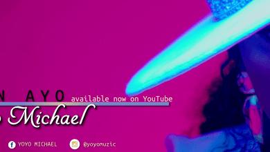 Photo of [Video+Lyrics] Ekun Ayo By Yoyo Michael