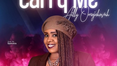 Photo of [Audio] Carry Me By Ailly OmoJehovah