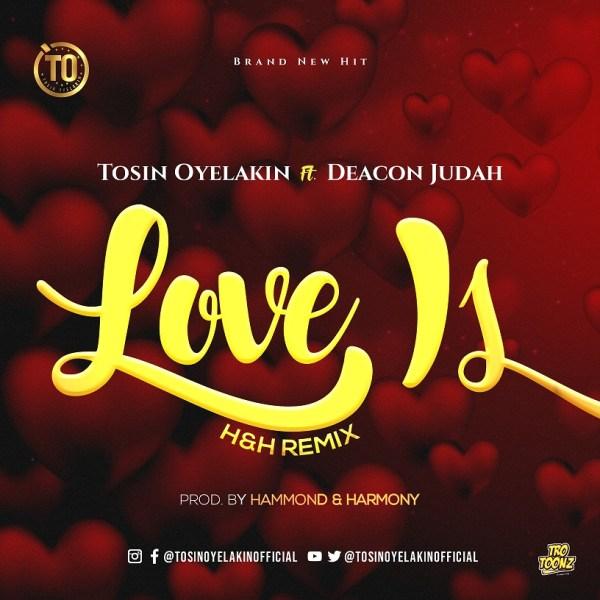 Love Is By Tosin Oyelakin