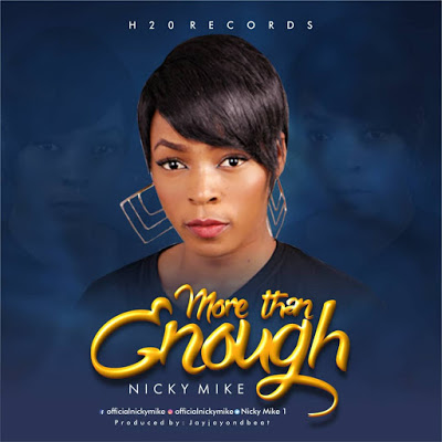 More Than Enough By Nicky Mike