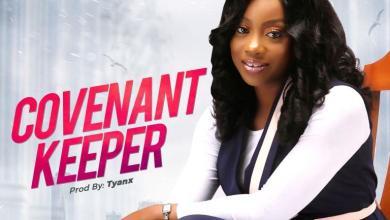 Photo of [Audio + Lyrics] Covenant Keeper By Oluwatoyin