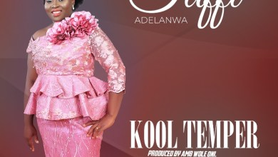 Photo of [Audio] Kool Temper By Taffi Adelanwa