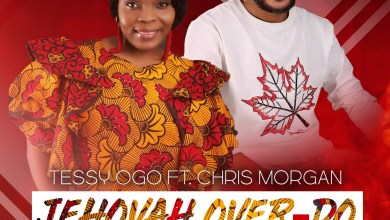 Photo of [Audio+Video] Jehovah Over Do By Tessy Ogo ft Chris Morgan