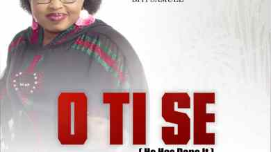 Photo of [Audio+Lyrics Video] 'O Ti Se' By Ayaba Esther George JP