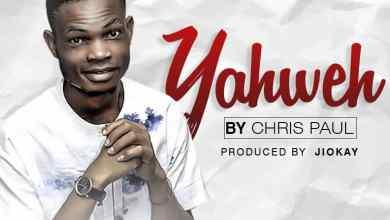 Photo of [Audio] Yaweh By Chris Paul