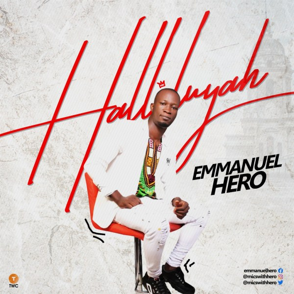 Emmanuel Hero _ Halleluyah