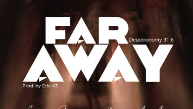 Photo of [Audio + Lyrics Video] Far Away By Enyo Sam & Mimshach