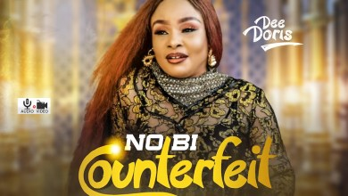 Photo of [Audio + Video] No Bi Counterfeit By Dee Doris
