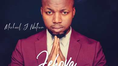 Photo of [Audio + Lyrics] Jehovah By Michael J Nation