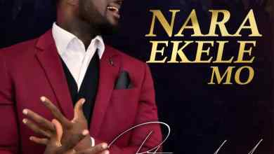 Photo of [Audio+Video] Nara Ekele Mo By Peter Michael