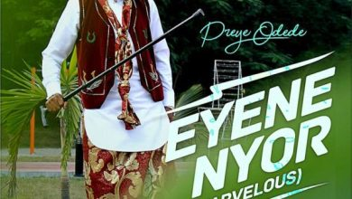Photo of Official Video Of Enyene Nyor [Marvelous] By Preye Odede Out