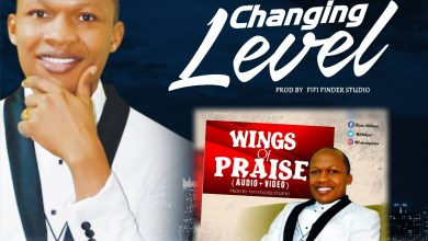 """Photo of [Audio + Video] F.O.J Drops """"Changing Level"""" And """"Wings Of Praise"""""""