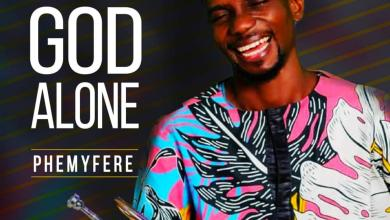 Photo of [Audio] God Alone & All The Glory By Phemyfere