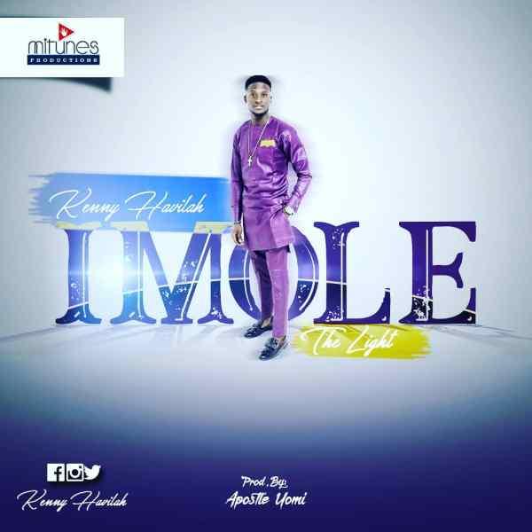 Imole (The Light) By Kenny Havilah