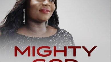 Photo of [Audio + Video] Mighty God By Bukola Anney