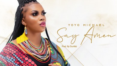 Photo of [Audio + Lyrics] Say Amen By Yoyo Michael