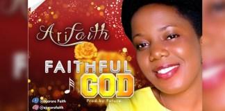 Faithful God By Arifaith