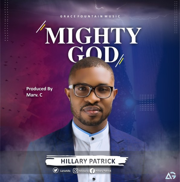 Mighty God By Hillary Patrick