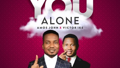 Photo of [Audio] You Alone By Amos John