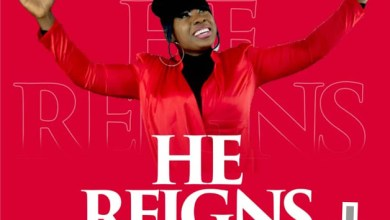 """Photo of [Audio + Lyrics] """"He Reigns"""" By Blessing Dimkpa"""