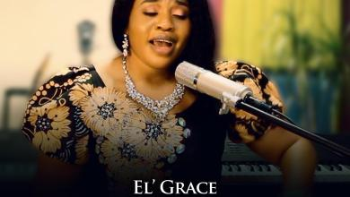 Photo of [Audio + Video] It Belongs To You By El' Grace
