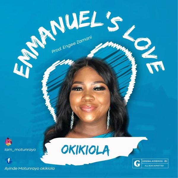 Emmanuel's Love By Okikiola